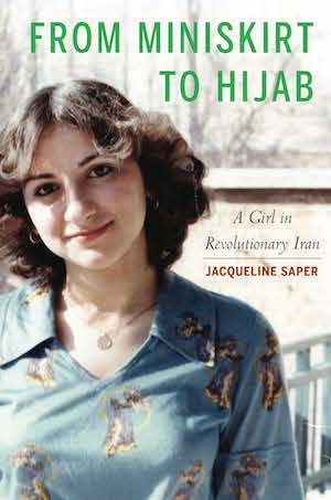 Book jacket featuring Jaqueline Saper's photo and the title From Miniskirt to Hijab