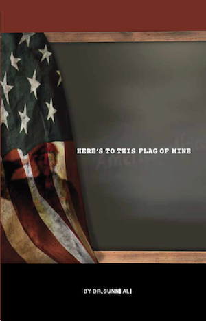 """Here's to This Flag of Mine"" book cover shows an American flag hanging in front of blackboard."