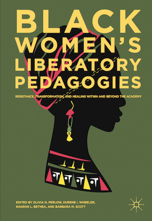 """Black Women's Liberatory Pedagogies"" book cover show text over illustration of an African woman's silhouette."